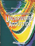 Matched Field Processing for Underwater Acoustics