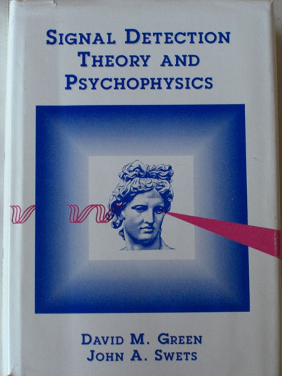 Signal Detection Theory and Psychophyics